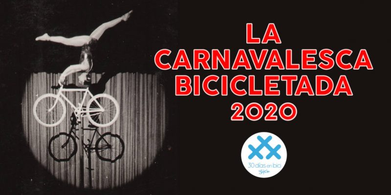 Banner anuncio Carnavalesca Bicicletada 30DEB 2020 - 30 Días en Bici