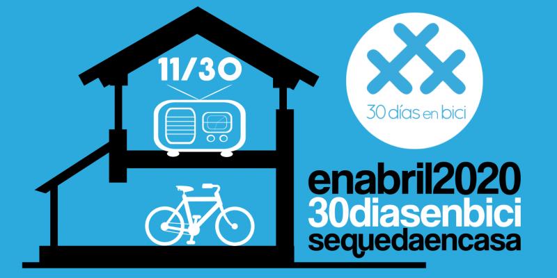 Banner del Día 11 de #30díasenbici. Viajando despacio, un programa de radio cicloturista- 30 días en bici