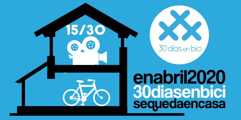 Banner del Día 15 de #30diasenbici. Vídeo Agarra la bici con 30 Días en Bici