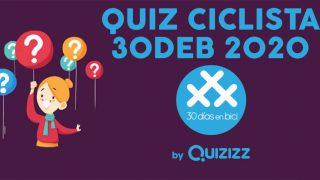 Anuncio de#30díasenbici. Quiz Ciclista 30DEB 2020 - 30 días en bici