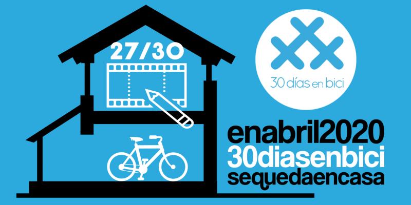 Banner de Día 27 de #30diasenbici. webinar ciudades resistentes al cochismo - 30 Días en Bici