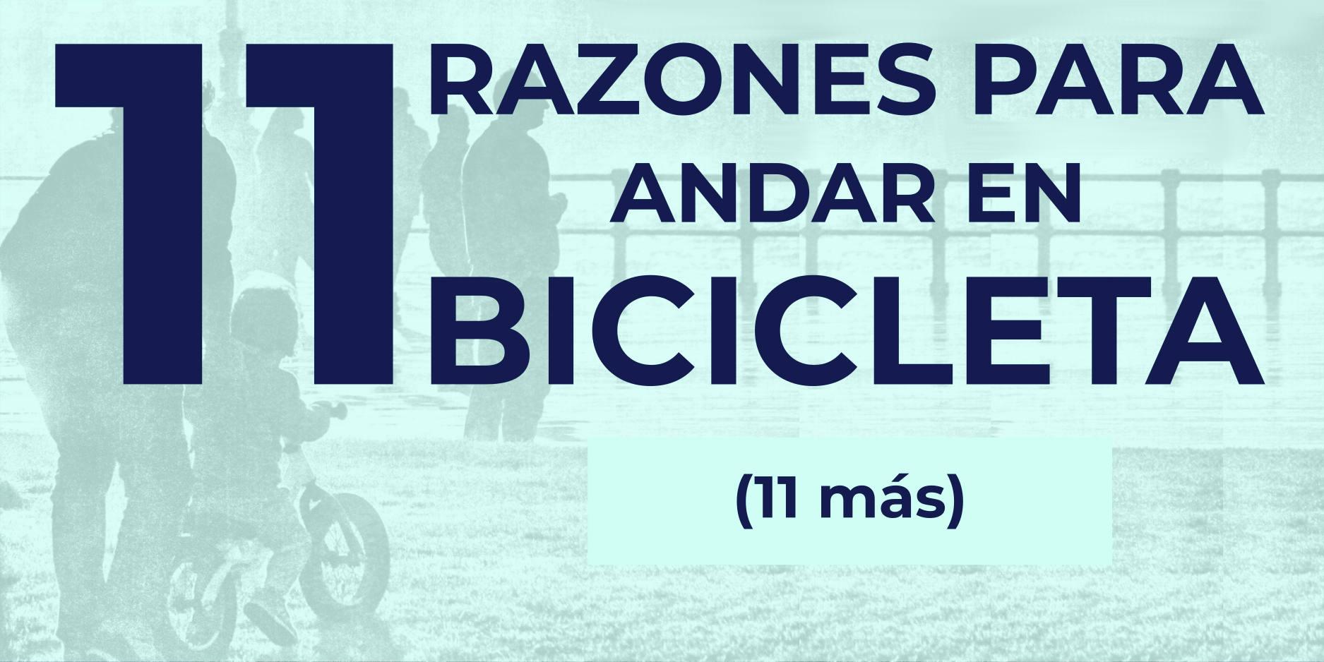 Destacado 11 razones para andar en bicicleta - 30 Días en Bici