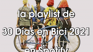Bannerde la Playlist de 30 Días en Bici 2021 en spotify